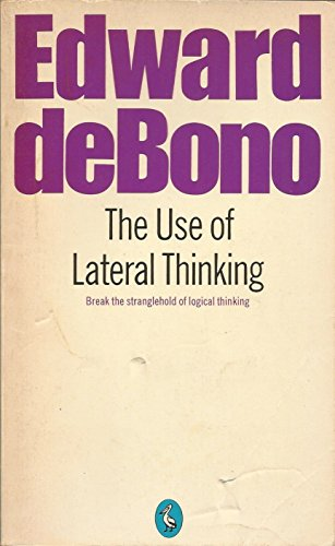 9780140214468: The Use of Lateral Thinking (Pelican)
