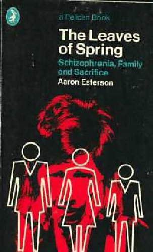 Leaves of Spring, The: A Study in the Dialectics of Madness