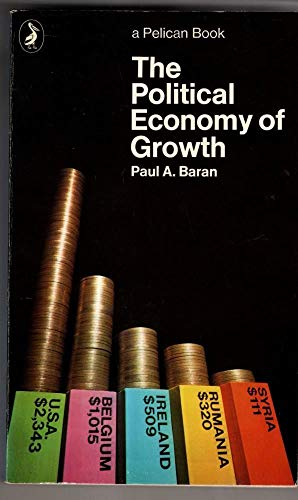 9780140214659: The Political Economy of Growth (Pelican)