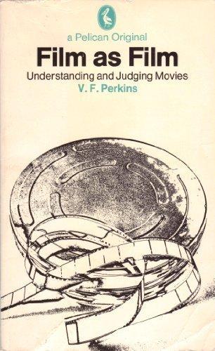 9780140214772: Film as Film: Understanding and Judging Movies (Pelican books)