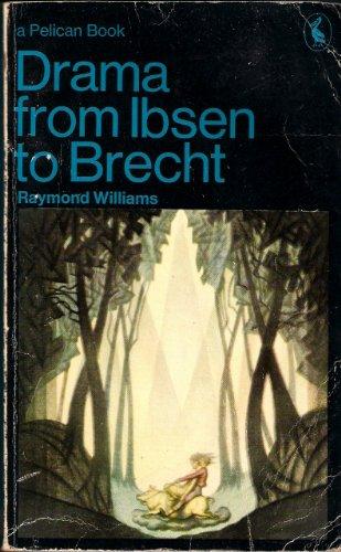 9780140214925: Drama from Ibsen to Brecht (Pelican)