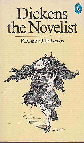 9780140214994: Dickens the Novelist (Penguin Literary Criticism)
