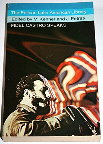 9780140215014: Fidel Castro Speaks (Latin American Library)