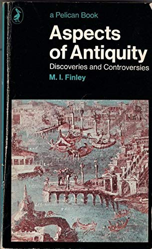 9780140215090: Aspects of Antiquity: Discoveries and Controversies (Pelican)