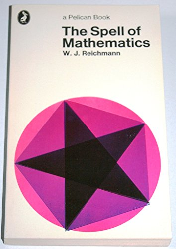 9780140215151: The Spell of Mathematics (Pelican)