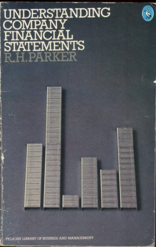 Understanding Company Financial Statements (Library of Business: Parker, R.H.