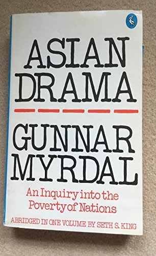 9780140215175: ASIAN DRAMA: ENQUIRY INTO THE POVERTY OF NATIONS (PELICAN S.)
