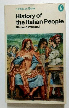 9780140215212: History Of The Italian People (Pelican)