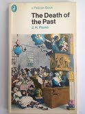 9780140215311: The Death of the Past (Pelican)