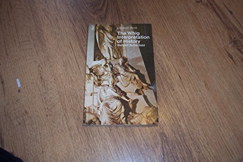 9780140215328: The Whig Interpretation of History