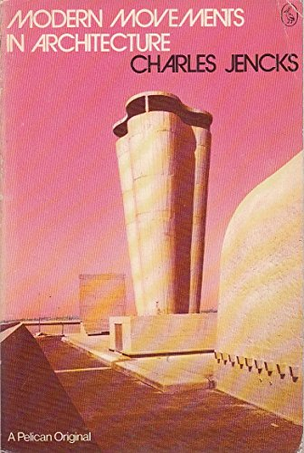 9780140215342: Modern Movements in Architecture (Pelican)