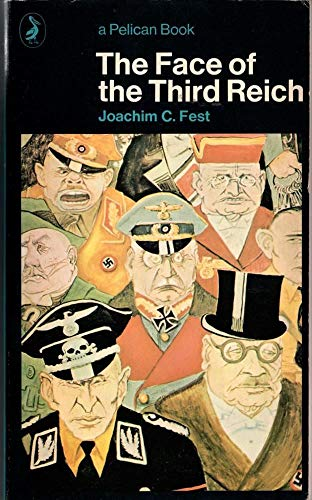 9780140215366: The Face of the Third Reich (Pelican)