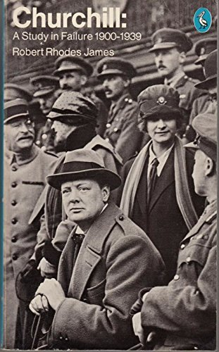 9780140215526: Churchill: A Study in Failure, 1900-39 (Pelican)