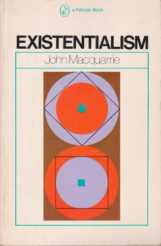 9780140215694: Existentialism: An Introduction, Guide and Assessment (Pelican)