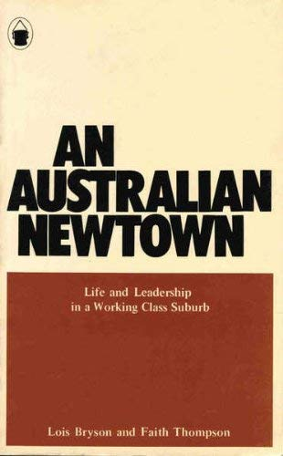 An Australian newtown;: Life and leadership in: Bryson, Lois and