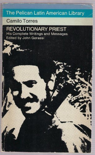 9780140215724: Revolutionary Priest: His Complete Writings and Messages (Latin American Library)