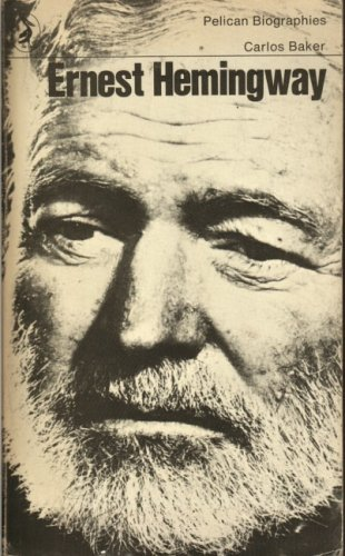 9780140215748: Ernest Hemingway : A Life (Pelican Biographies)