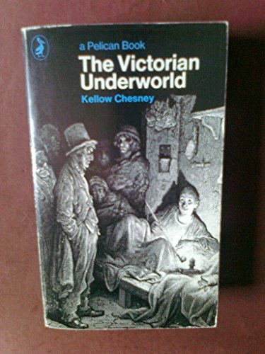 9780140215823: The Victorian Underworld