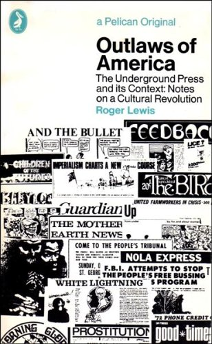 9780140215861: Outlaws of America: The Underground Press and Its Context (A Pelican original)