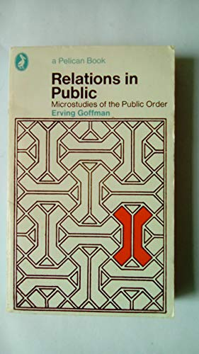 9780140216141: Relations in Public - Microstudies of the Public Order