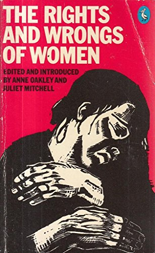 9780140216165: The Rights and Wrongs of Women (A Pelican Original)