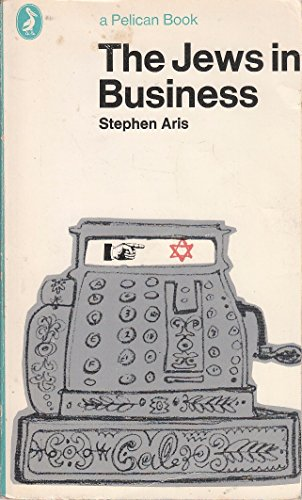 9780140216295: The Jews in Business (Pelican)