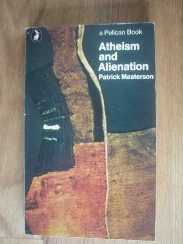 9780140216370: Atheism and Alienation