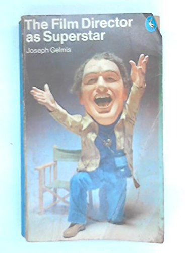 9780140216530: The Film Director as Superstar (Pelican)