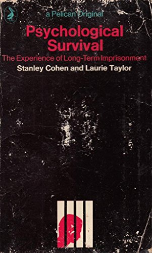 9780140216578: Psychological survival: The experience of long-term imprisonment, (Pelican books)