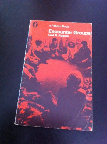 9780140216608: Encounter Groups (Pelican)