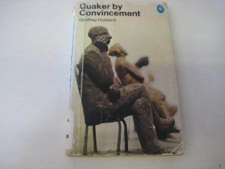 9780140216639: Quaker by Convincement (Pelican)