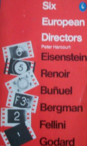 9780140216653: Six European Directors (Pelican)