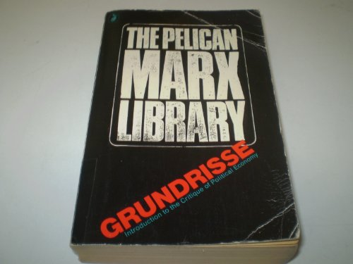 9780140216677: The Grundrisse: Foundations of the Critique of Political Economy
