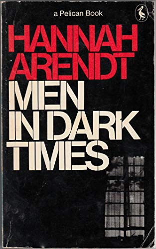 9780140216844: Men in Dark Times (Pelican)