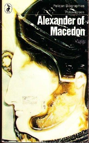 9780140216905: Alexander of Macedon (Pelican)