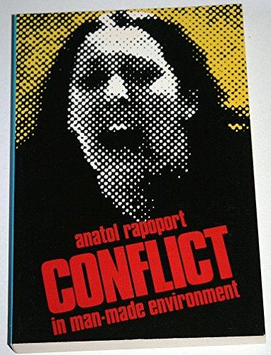 Conflict in Man-made Environment (Pelican): Rapoport, Anatol