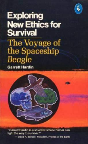 9780140216998: Exploring New Ethics for Survival: The Voyage of the Spaceship Beagle