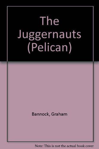 9780140217001: The Juggernauts: The Age of the Big Corporations