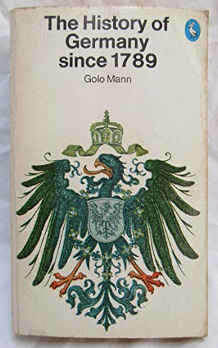 9780140217070: The History of Germany Since 1789 (Pelican)