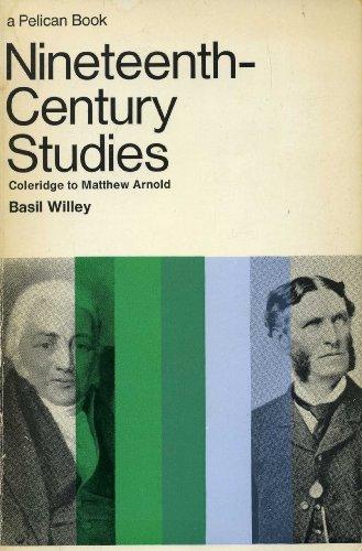 9780140217094: Nineteenth Century Studies: Coleridge To Matthew Arnold
