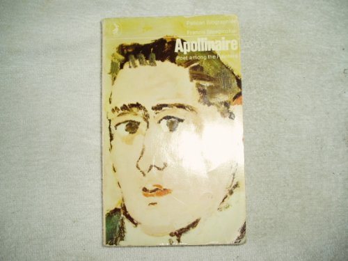 9780140217209: Apollinaire: Poet Among the Painters (Pelican)
