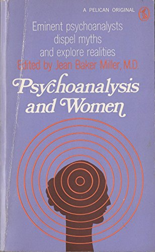 9780140217292: Psychoanalysis and Women