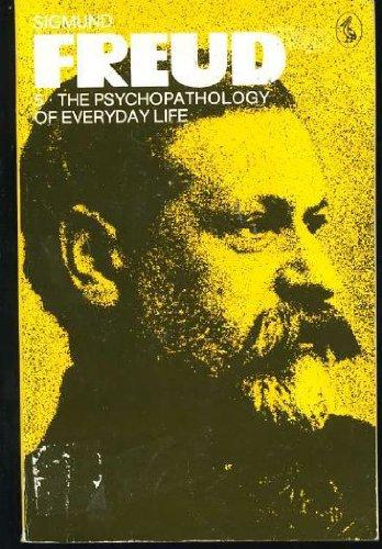 THE PSYCHOPATHOLOGY OF EVERYDAY LIFE (PELICAN S.): ANGELA RICHARDS JAMES