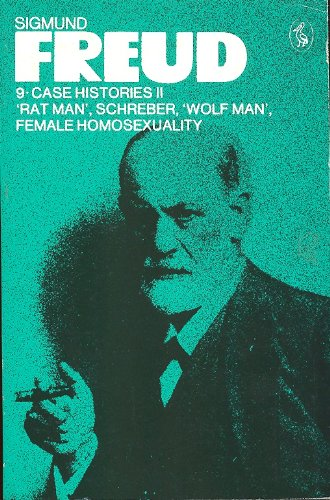 9780140217438: Sigmund Freud: 9 Case HIstories II: Rat Man, Schreber, Wolf Man, Female Homosexuality