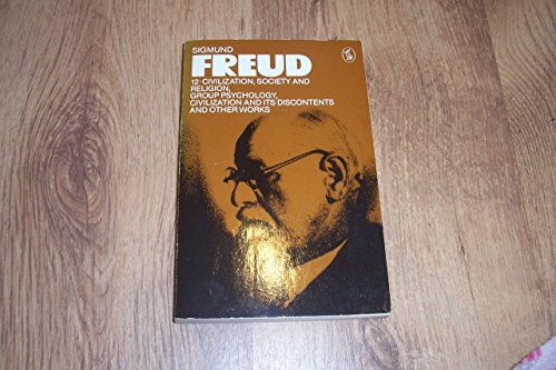 9780140217452: Freud Library 12 Civilization Society And Religion (Pelican)