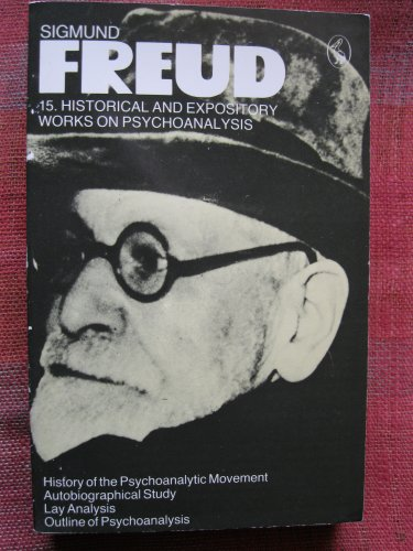 9780140217483: Freud Library  15 Historical And Expository Works On Psychoanalys (Pelican)