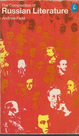 9780140217506: The Complection of Russian Literature: A Cento (Pelican)