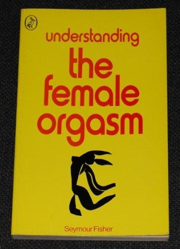 9780140217544: Understanding the Female Orgasm (Pelican)