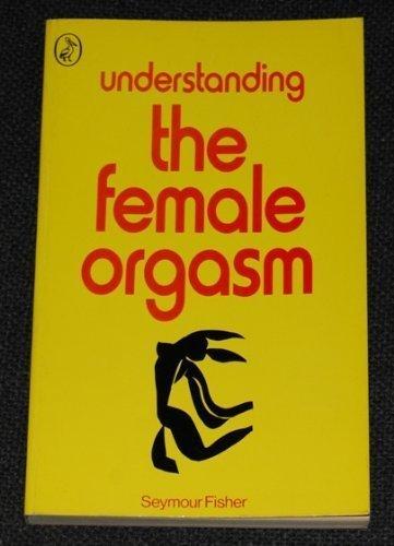 9780140217544: Understanding the female orgasm (Pelican books)