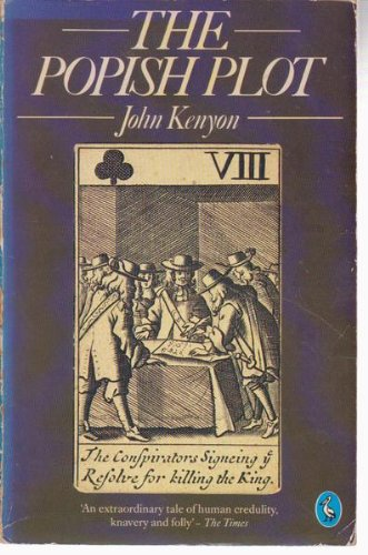 The Popish Plot: Kenyon, J. P.